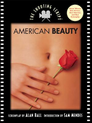 American Beauty By Ball, Alan/ Mendes, Sam (INT)